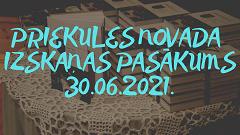 Priekules novada izskaņas pasākums 30.06.2021.